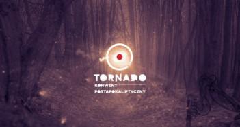 Ballada o Tornado – krótka historia pierwszego polskiego konwentu postapo