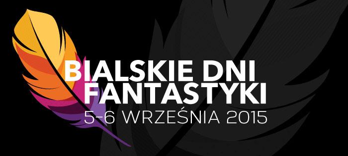 Zmiana lokalizacji Bialskich Dni Fantastyki 2015