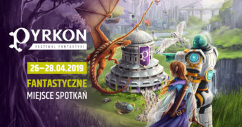 Pyrkon: dziś rusza rezerwacja miejsc na prelekcje