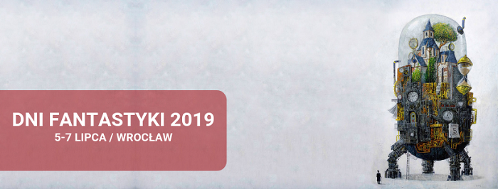 Znamy program Dni Fantastyki 2019